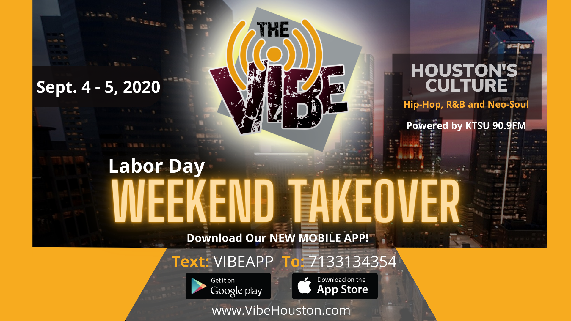 The Vibe Laborday Weekend Takeover